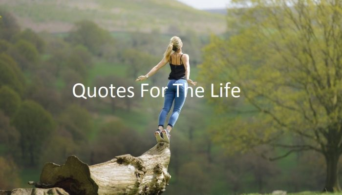 Quotes For The Life